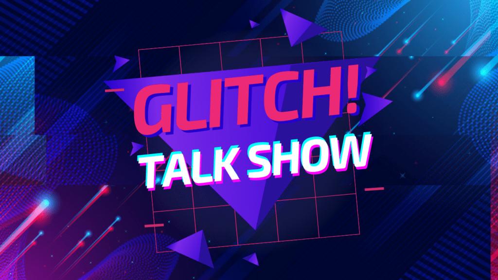 Glitch! Talk show, unboxing ToysReview e AvatarVR gli argomenti della puntata